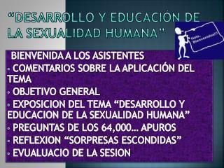 """""""Desarrollo y Educación de la Sexualidad Humana"""""""