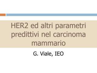 HER2 ed altri parametri predittivi nel carcinoma mammario
