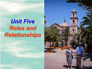 Unit Five Roles and  Relationships