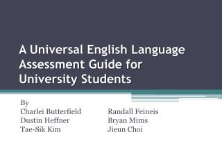 A Universal English Language Assessment Guide for University Students