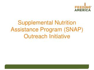 Supplemental Nutrition Assistance Program SNAP Outreach Initiative