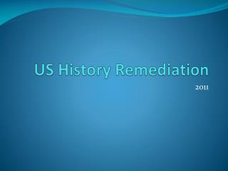 US History Remediation