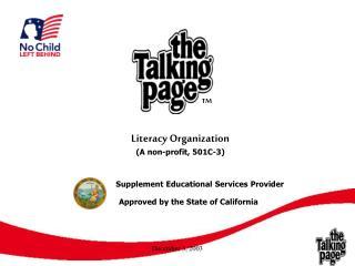 Literacy Organization (A non-profit, 501C-3)