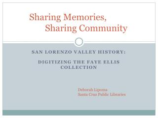 Sharing Memories,  		Sharing Community