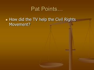 Pat Points…