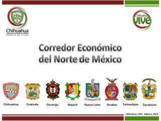 Corredor Econ�mico  del Norte  de  M�xico