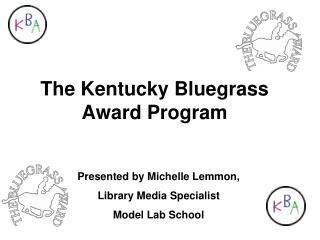 The Kentucky Bluegrass Award Program