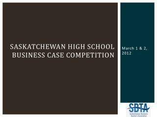 Saskatchewan High School Business Case Competition