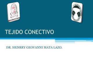 TEJIDO CONECTIVO