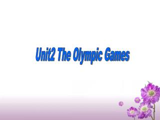 Unit2 The Olympic Games