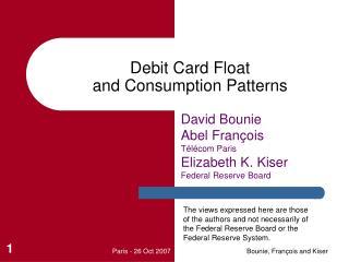 Debit Card Float  and Consumption Patterns