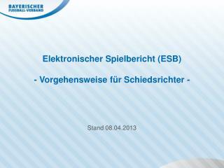 Elektronischer Spielbericht (ESB) - Vorgehensweise für Schiedsrichter -