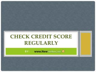 Check Credit Score Regularly