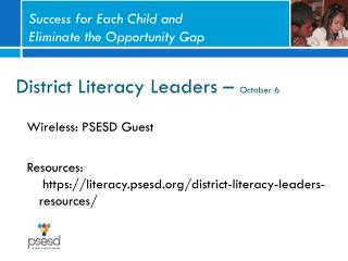 District Literacy Leaders –  October 6