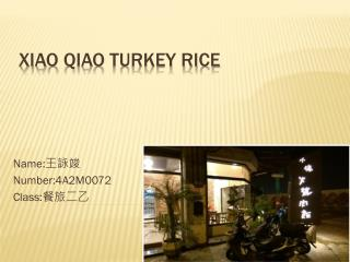 Xiao  qiao  turkey rice