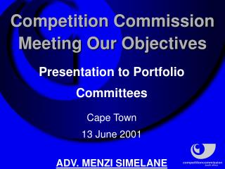 Competition Commission Meeting Our Objectives