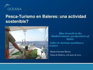 Pesca-Turismo en  B aleres : una actividad sostenible?