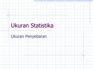 Ukuran Statistika