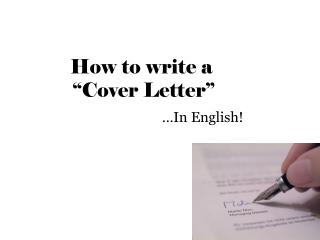 How to write a  �Cover Letter�
