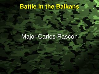 Battle in the Balkans