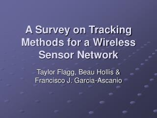 A Survey on Tracking Methods for a Wireless Sensor Network