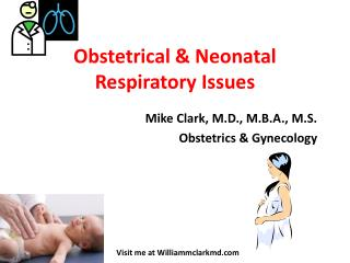 Obstetrical  Neonatal Respiratory Issues