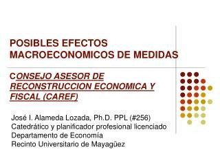 José I. Alameda Lozada, Ph.D. PPL (#256) Catedrático y planificador profesional licenciado