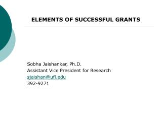 ELEMENTS OF SUCCESSFUL GRANTS