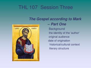 THL 107  Session Three