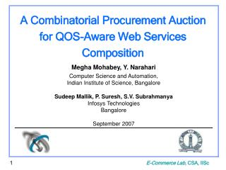 A Combinatorial Auction Approach to QOS-Aware Web - Slide 1