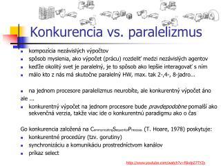 Konkurencia vs. paralelizmus