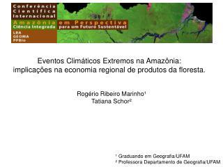 Eventos Climáticos Extremos na Amazônia: