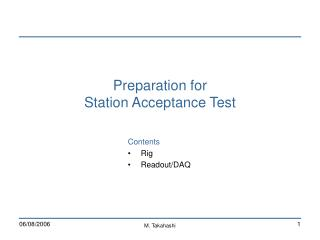 Preparation for  Station Acceptance Test