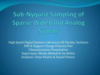 Sub-Nyquist Sampling of Sparse Wideband Analog Signals