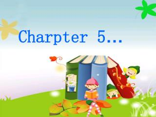 Charpter 5 …