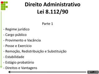 Direito Administrativo Lei 8.112/90