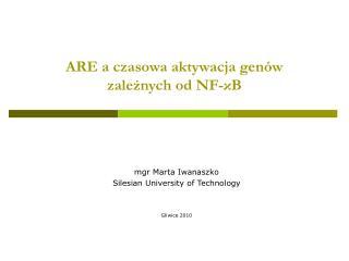 ARE a czasowa aktywacja genów  zależnych od  NF-κB