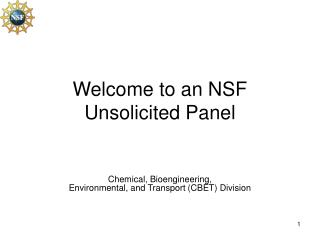 Welcome to an NSF  Unsolicited Panel