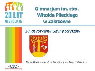 Gimnazjum im. rtm.  Witolda Pileckiego w Zakrzowie