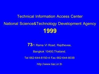 Technical Information Access Center National Science&Technology Development Agency 1999