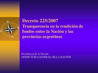 Presidencia de la Nación SINDICTURA GENERAL DE LA NACIÓN