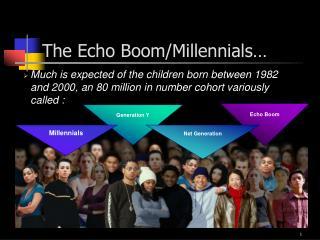 The Echo Boom