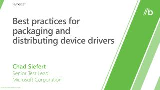 Best practices for packaging and distributing device drivers