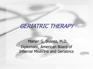 GERIATRIC THERAPY
