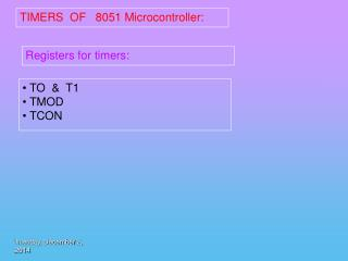 TIMERS  OF   8051 Microcontroller: