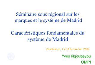 Séminaire sous régional sur les  marques et le système de Madrid