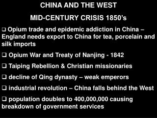CHINA AND THE WEST  MID-CENTURY CRISIS 1850's