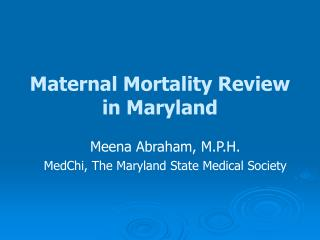 Maternal Mortality Review in Maryland