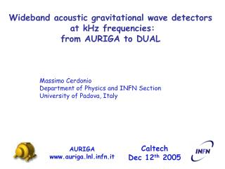 Wideband acoustic gravitational wave detectors  at kHz frequencies:  from AURIGA to DUAL