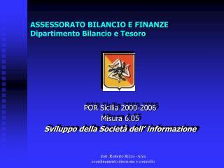 ASSESSORATO BILANCIO E FINANZE Dipartimento Bilancio e Tesoro